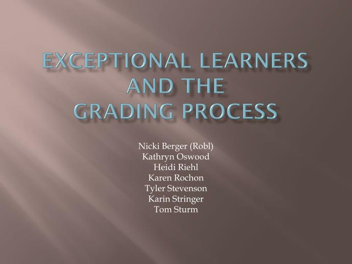 exceptional learners and the grading process n.