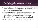 bullying decreases when