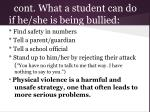 cont what a student can do if he she is being bullied