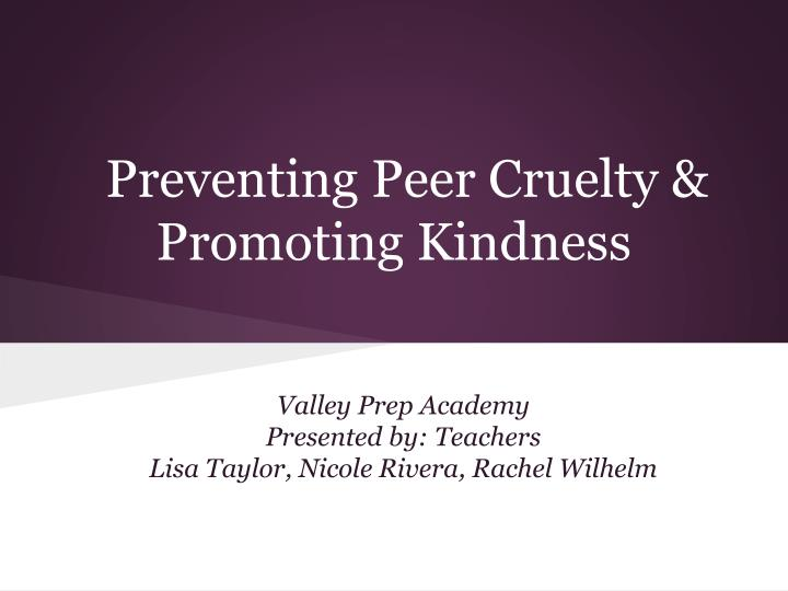 preventing peer cruelty promoting kindness n.