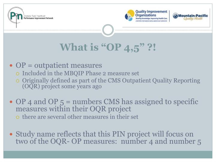 "What is ""OP 4,5"" ?!"