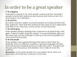 in order to be a great speaker1