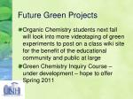 future green projects