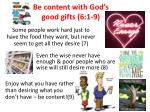 be content with god s good gifts 6 1 91