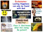 ecclesiastes lasting happiness can only be found with god