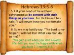 hebrews 13 5 6