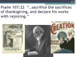 psalm 107 22 sacrifice the sacrifices of thanksgiving and declare his works with rejoicing