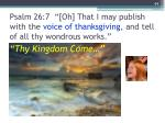 psalm 26 7 oh that i may publish with the voice of thanksgiving and tell of all thy wondrous works