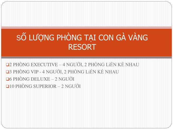 s l ng ph ng t i con g v ng resort n.