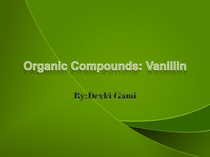 organic compounds vanillin n.