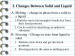 i changes between s olid a nd liquid