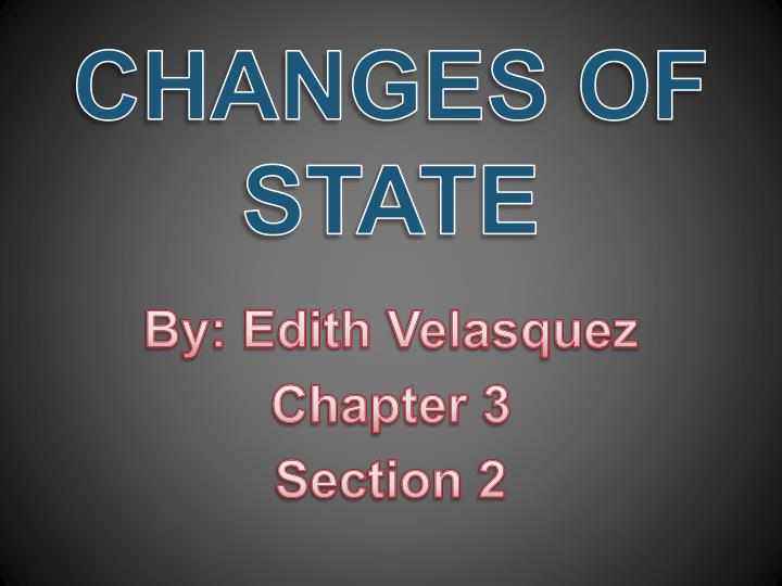 changes of state n.
