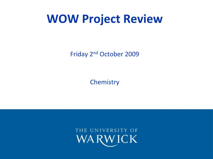 wow project review n.