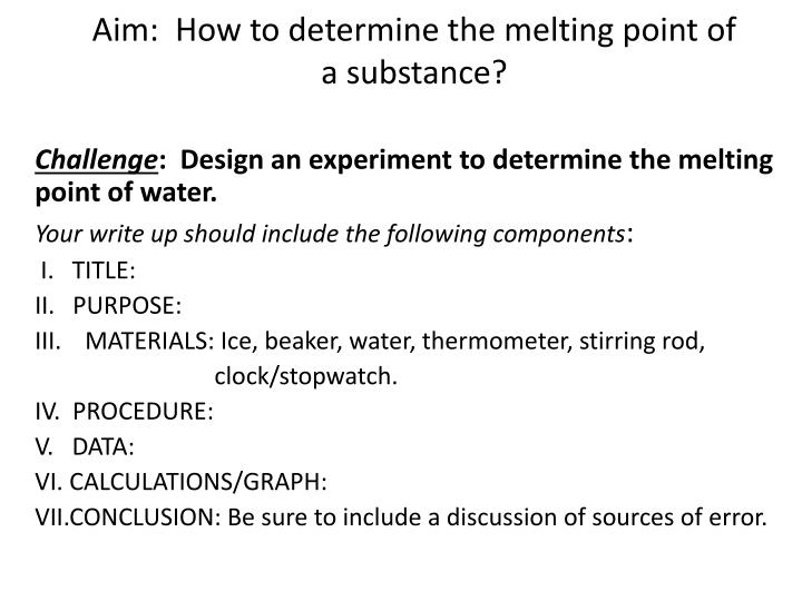 aim how to determine the melting point of a substance n.