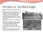 the bear vs the black eagle