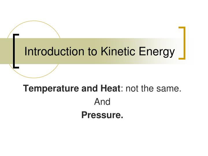 introduction to kinetic energy n.