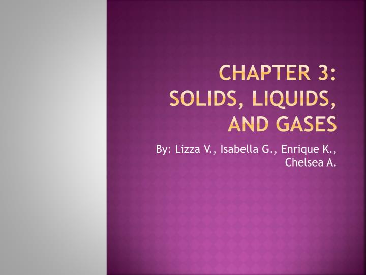 chapter 3 solids liquids and gases n.