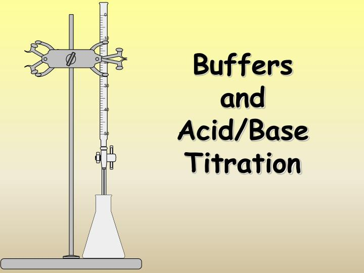 buffers and acid base titration n.