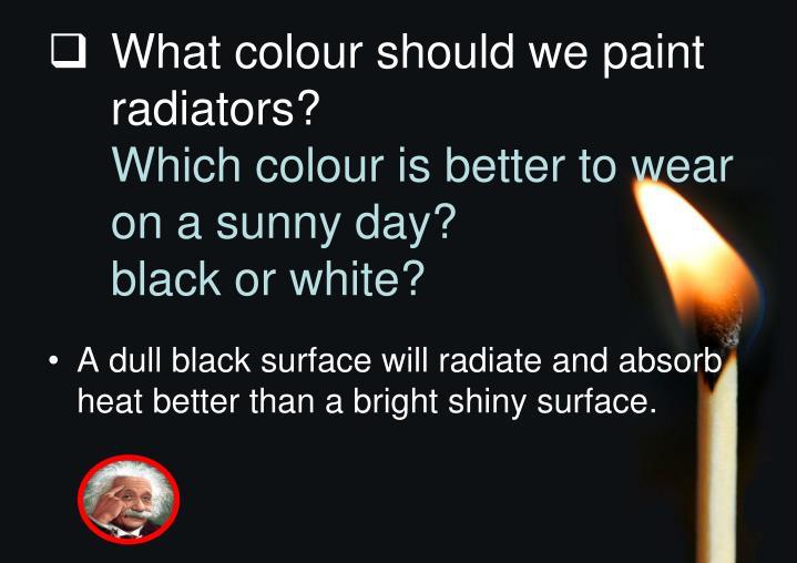 What colour should we paint radiators?