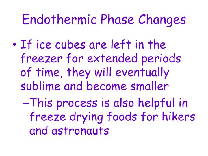 Endothermic Phase Changes