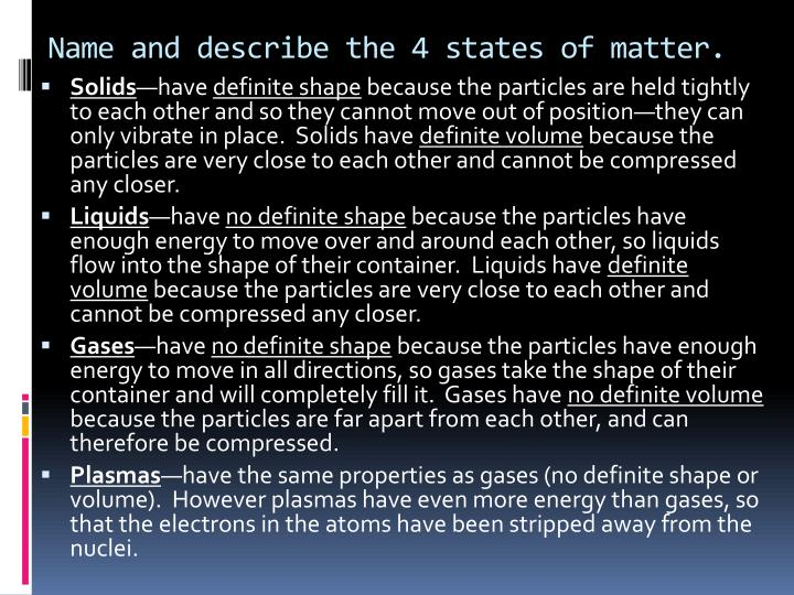 name and describe the 4 states of matter n.