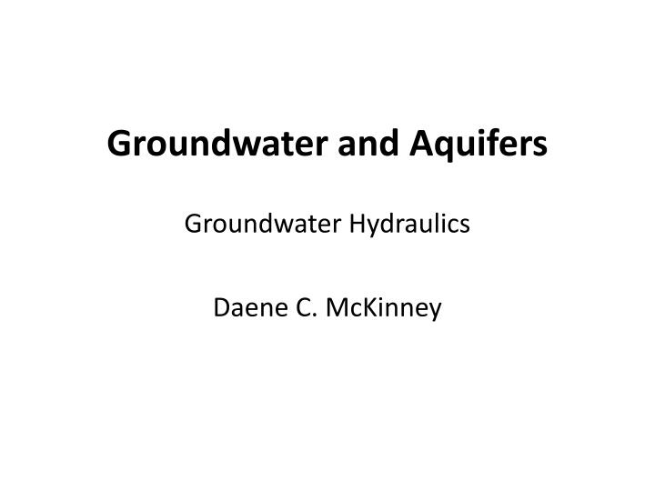 groundwater and aquifers n.