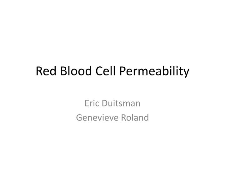 red blood cell permeability