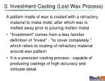 3 investment casting lost wax process