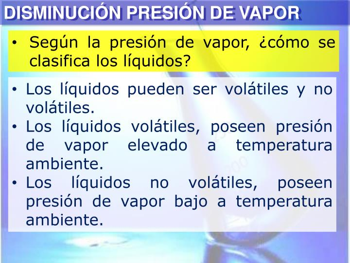 DISMINUCIÓN PRESIÓN DE VAPOR