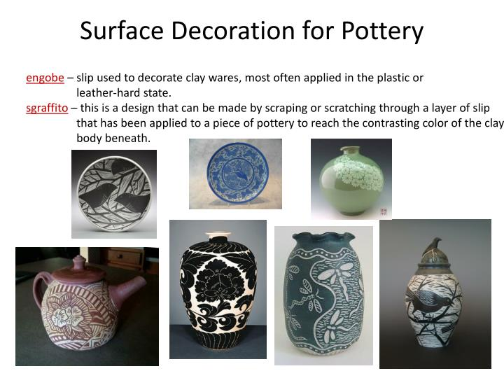 surface decoration for pottery n.