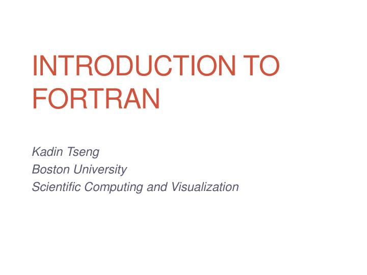 introduction to fortran n.