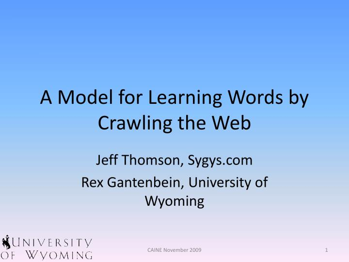 a model for learning words by crawling the web n.