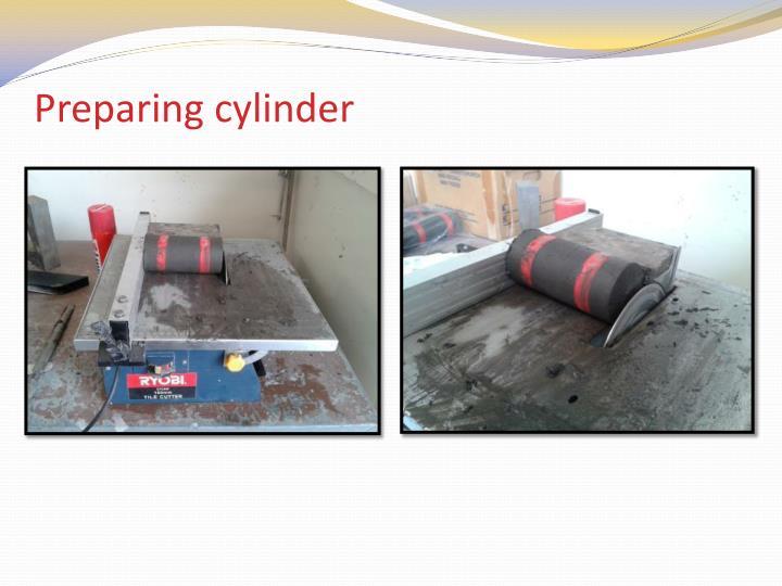 Preparing cylinder