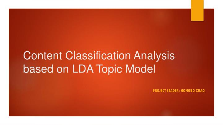 content classification analysis based on lda topic model n.
