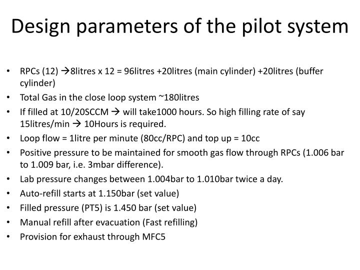 Design parameters of the pilot system