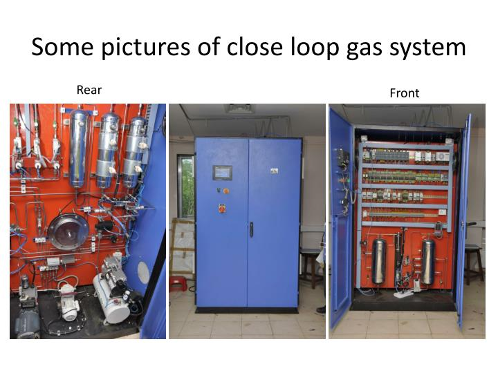 Some pictures of close loop gas system