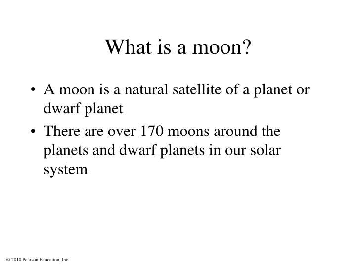 What is a moon