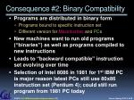 consequence 2 binary compatibility