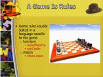 a game is rules