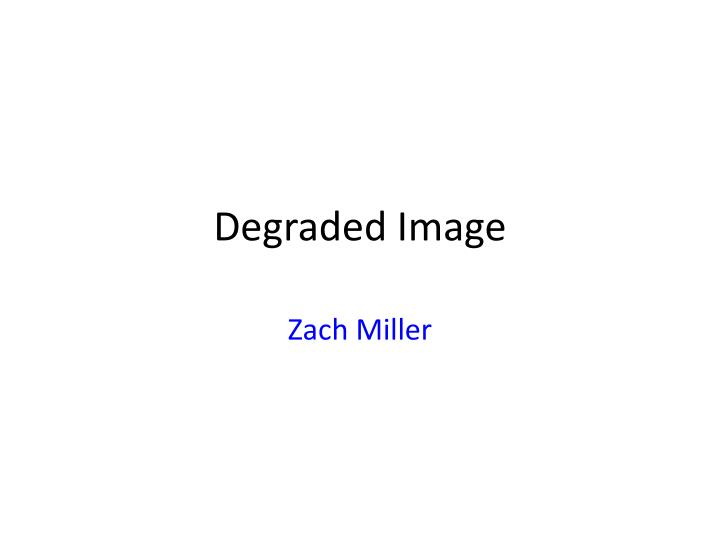 degraded image n.