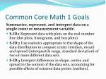 common core math 1 goals