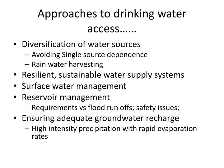 Approaches to drinking water access……