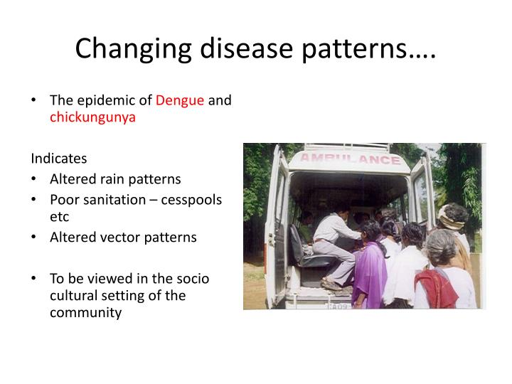 Changing disease patterns….