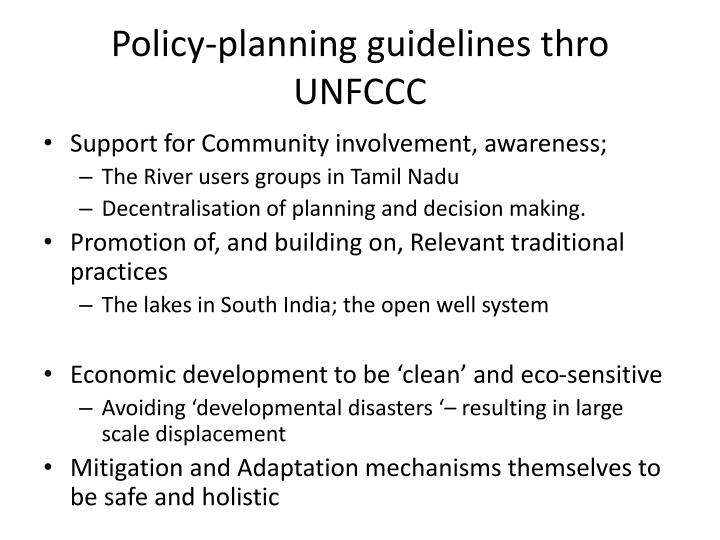 Policy-planning guidelines thro UNFCCC
