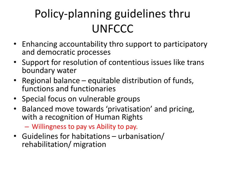 Policy-planning guidelines thru UNFCCC