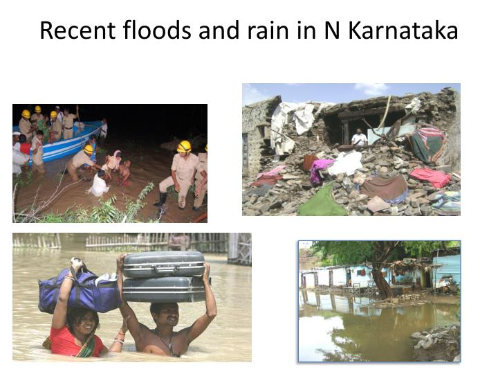 Recent floods and rain in N Karnataka