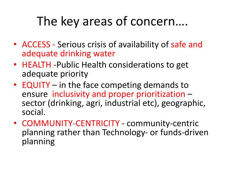 The key areas of concern….