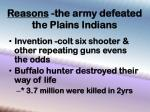 reasons the army defeated the plains indians