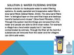 solution 2 water filtering system