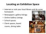 locating an exhibition space